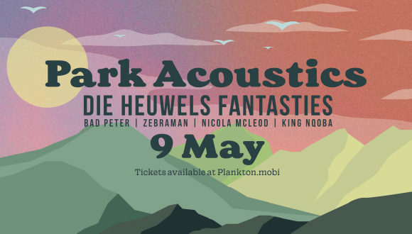 Park Acoustics presents a Mothers Day picnic concert featuring Die Heuwels Fanta...