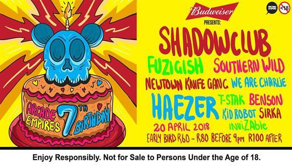 Budweiser presents Arcade Empire 7th year Birthday🍻 party featuring Shadowclub ...
