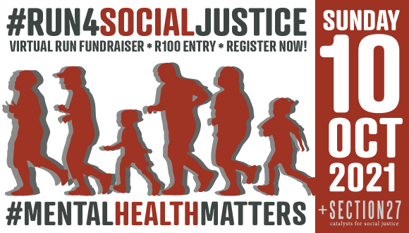 The SECTION27 #run4socialjustice is a race for #mentalhealthrights, and will tak...