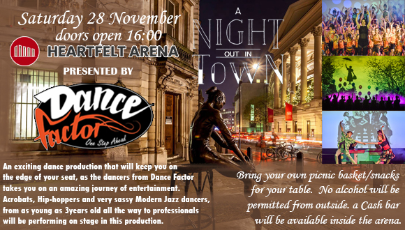 a Night out in Town, is an exciting dance production that will keep you on the e...