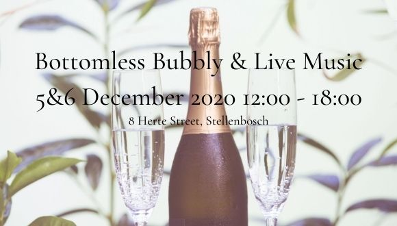 Bottomless Bubbly in Stellenbosch 5&6 December 2020 12:00 to 18:00Come and indul...