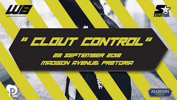Weekend Billionaire's presents Clout Control. A mix of SA's finest hip hop and d...