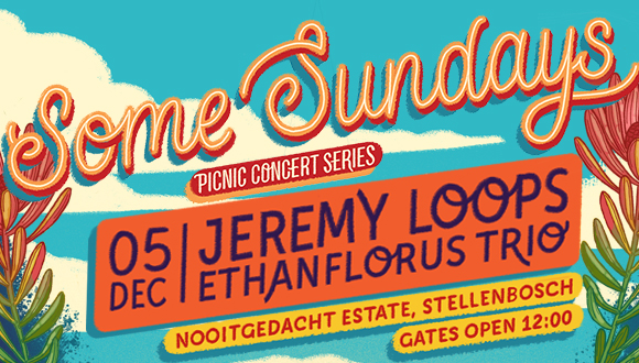 Some Sundays and De Grendel Wines presents: Jeremy Loops live at Nooitgedacht, S...