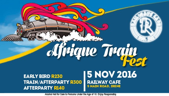"Railways Cafe Presents the one and only ""Afrique Train Fest""!------------Train P..."