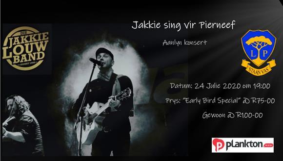 Jakkie Louw bied op 24 Julie 2020 'n spesiale virtuele konsert ten bate van Laer...