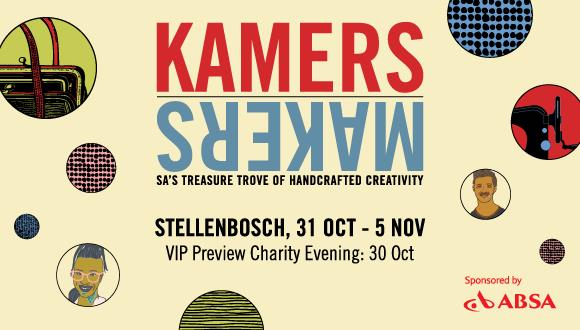 Get ready for the 15th KAMERS/Makers in the heart of the Stellenbosch Winelands....
