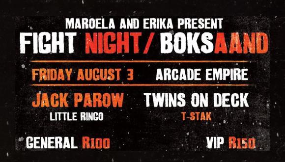 Maroela & Erica are proud to present Box Night/Boks Aand