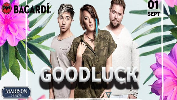 Madison Avenue and Goat events presents Goodluck