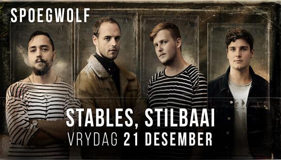 Spoegwolf live by The Stables Eatery & Bar in Stilbaai. VRYDAG 21 DESEMBERKaartj...