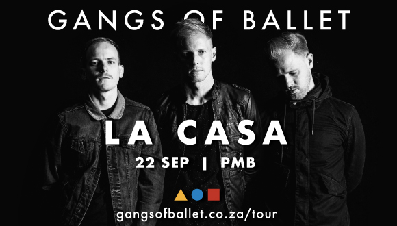 Live, loud and electric. Award-winning Durban boys Gangs Of Ballet return to La ...