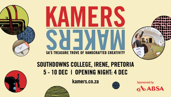 We are excited to return to Gauteng for KAMERS/Makers Irene, Pretoria at Southdo...