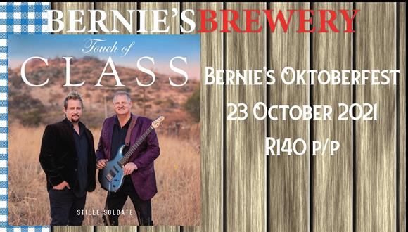 Join us for Bernie's OktoberfestLive music by Touch of Class from 16:00 till 20:...