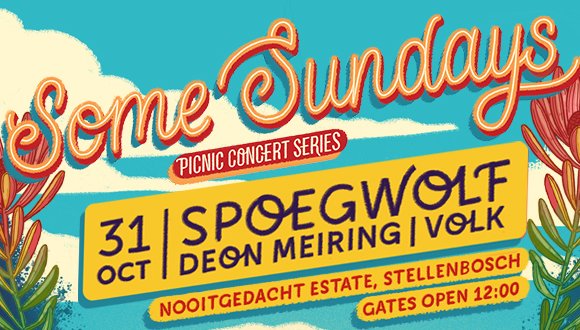 Some Sundays and De Grendel Wines presents: Spoegwolf live at Nooitgedacht, Stel...